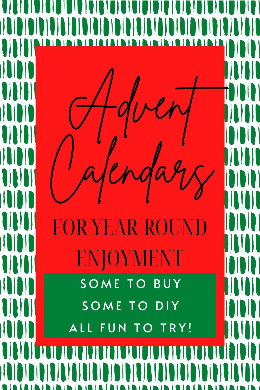 Advent Calendars to Enjoy Year-Round