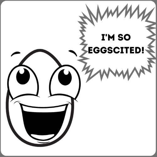 Cartoon Egg Smiling while saying I'm so Eggscited