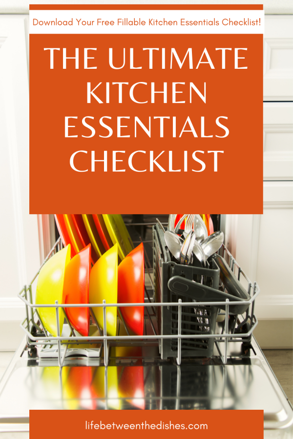 Dishwasher full of dishes with title The Ultimate Kitchen Essentials Checklist