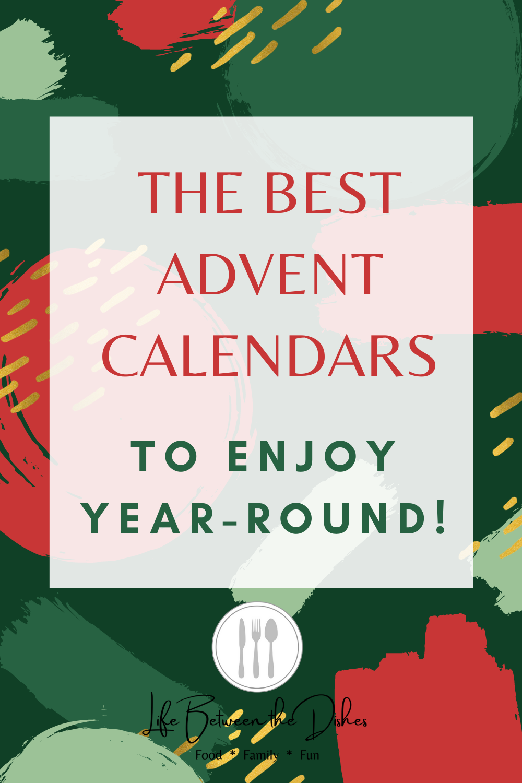 The Best Advent Calendars to Enjoy Year-Round