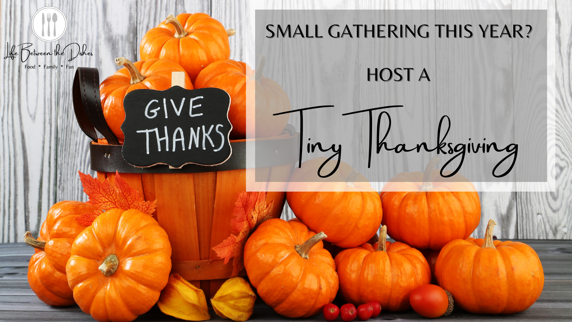 How To Host A Tiny Thanksgiving