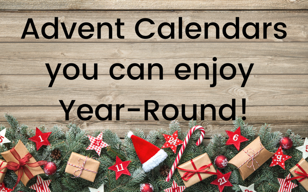 Advent Calendars You Can Enjoy Year-Round