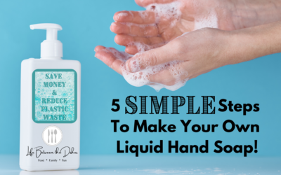 5 Simple Steps to Make Your Own Liquid Hand Soap